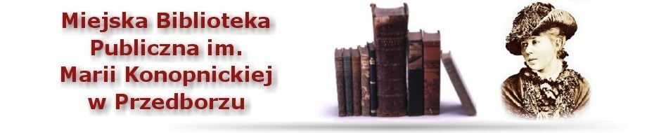Miejska Biblioteka Publiczna im. Marii Konopnickiej w Przedborzu